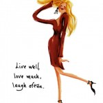 live well love much laugh often woman