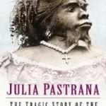 Hairy Woman - Julia Pastrana